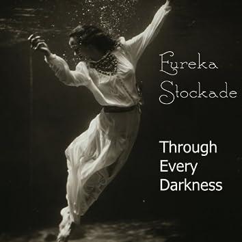 Through Every Darkness