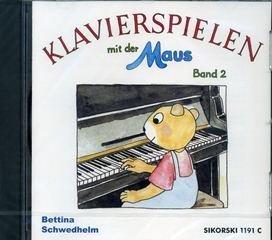 Klavierspielen mit der Maus 2 - arrangiert für mit CD [Noten / Sheetmusic] Komponist: Schwedhelm Bettina