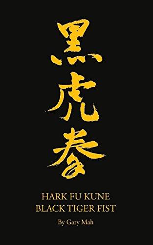 Hark Fu Kune Black Tiger Fist