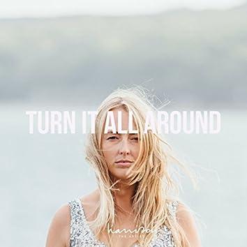 Turn It All Around