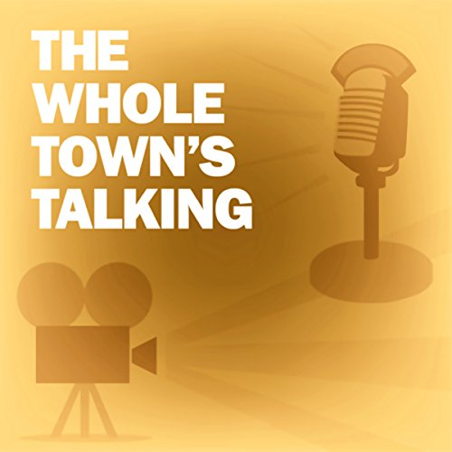 The Whole Town's Talking audiobook cover art