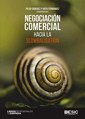 Negociación Comercial: Hacia la slowbalisation