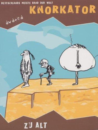 Knorkator - Zu alt (+ Audio-CD) [2 DVDs]