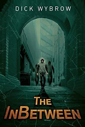 The InBetween: A Supernatural Thriller (Painter Mann Series Book 1)