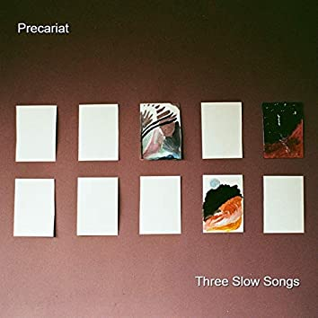 Three Slow Songs