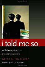 I Told Me So: Self-Deception and the Christian Life