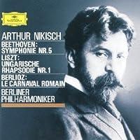 Beethoven / Liszt / Berlioz by Artur Nikisch (2013-09-24)