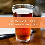 Music Pairing for Beer Tasting: Amber Ale