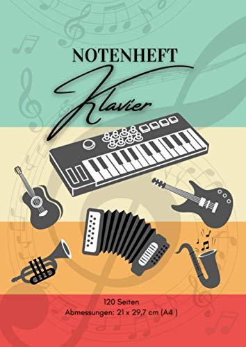 Notenheft Klavier: 🎼 120 Seiten | DIN A4 - 21 x 29,7 cm | Blanko Musik Schreibheft | V04