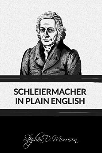 Schleiermacher in Plain English (Plain English Series)