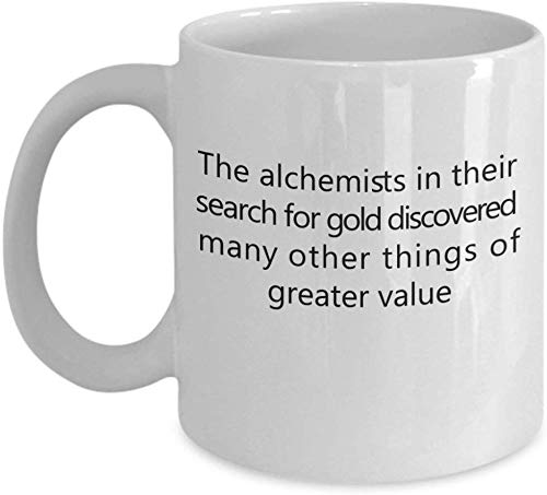 Taza de café de cerámica blanca de 11 onzas Los alquimistas en su búsqueda El oro ha descubierto muchas otras cosas de mayor valor Un analista Analistas.