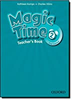 Magic Time: Level 2: Teacher's Book