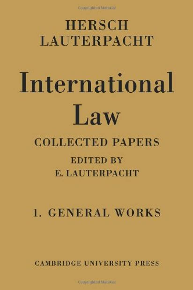 カフェ尾特徴づけるInternational Law: Being the Collected Papers of Hersch Lauterpacht