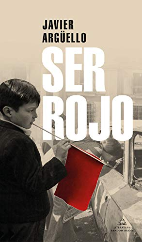 Ser Rojo (Literatura Random House)
