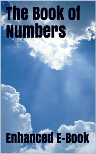 The Book of Numbers - Enhanced E-Book Edition (Illustrated. Includes 5 Different Versions, Matthew Henry Commentary, Stunning Photo Gallery + Audio Links) (English Edition)