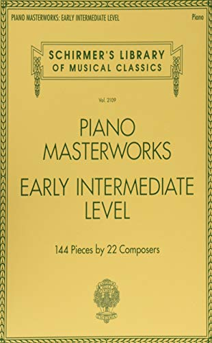 Piano Masterworks: Early Intermediate Level - Schirmer's Library Of Musical Classics