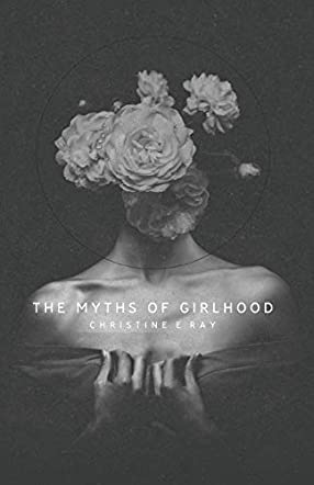 The Myths of Girlhood