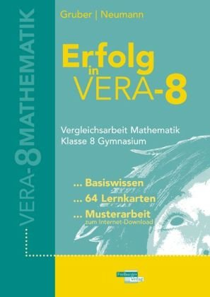 Erfolg in Vera 8: Vergleichsarbeit Mathematik Klasse 8 Gymnasium