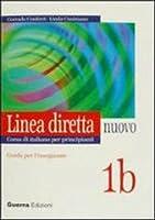 Linea Diretta Nuovo: Guida Per L'Insegnante 1b