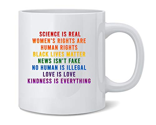 Poster Foundry Science is Real Black Lives Matter Womens Rights LGBTQIA Kindness Rainbow Facts Ceramic Coffee Mug Tea Cup Fun Novelty Gift 12 oz