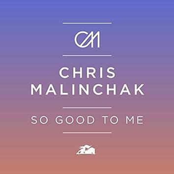 So Good To Me (Remixes)