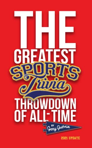Compare Textbook Prices for The Greatest Sports Trivia Throwdown of All Time, Vol. 1  ISBN 9781523253593 by Guthrie, Gary P