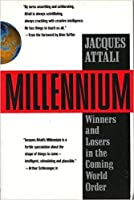 Millennium: Winners & Losers in the Coming World Order