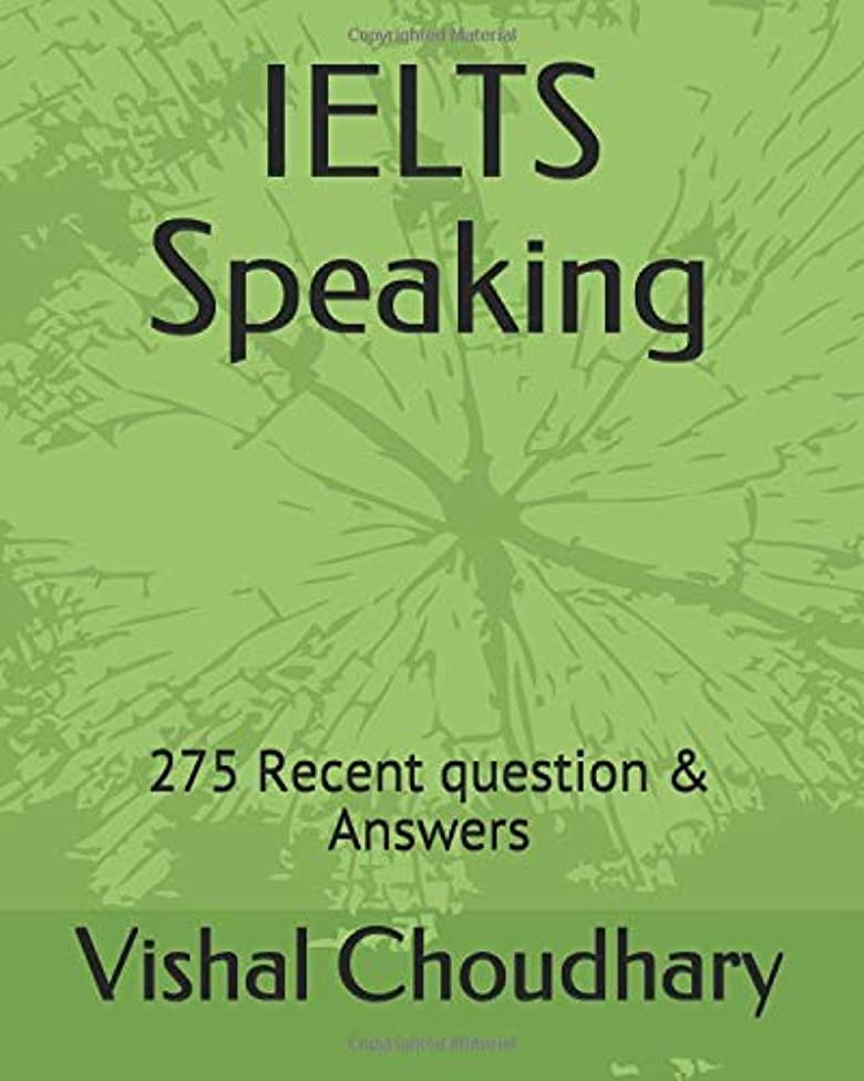 バック下品クラブIELTS Speaking: 275 Recent question & Answers