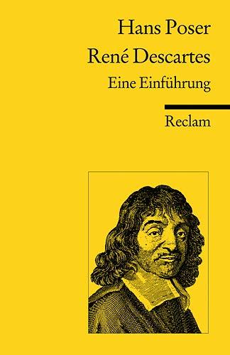 René Descartes: Eine Einführung (Reclams Universal-Bibliothek)