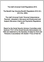 The draft Universal Credit Regulations 2013; the Benefit Cap (Housing Benefit) Regulations 2012 (SI 2012/2994); the draft Universal Credit, Personal ... the Secretary of State for Work and Pensions