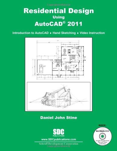 Residential Design Using AutoCAD 2011