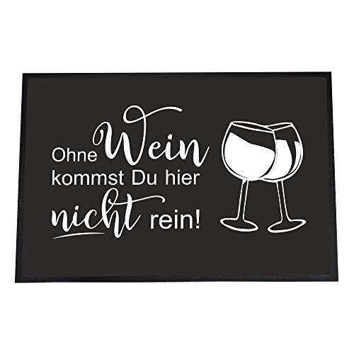 "Felpudo para fiestas con texto en alemán ""Ohne Weinkommst Du Hier nicht rein!"", 40 x 60 cm, divertido felpudo para interior - Drinks - Pequeño y grande (sin vino, 40 x 60 cm)"