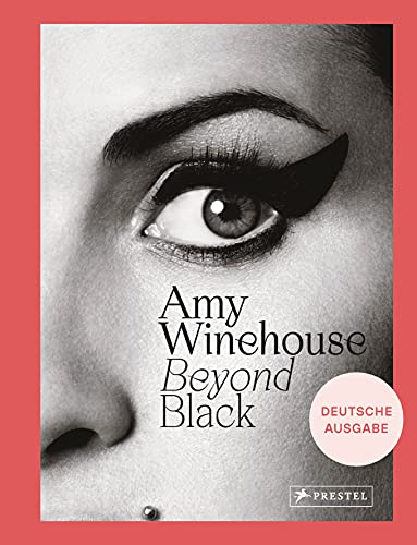 Amy Winehouse: Beyond Black: [dt. Ausgabe]