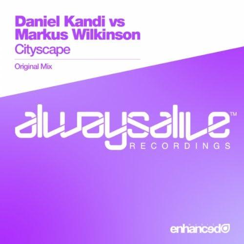 Daniel Kandi & Markus Wilkinson