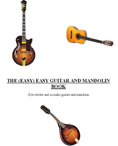 The (Easy) Easy Guitar and Mandolin Book (English Edition)