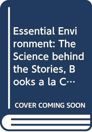 Essential Environment: The Science behind the Stories, Books a la Carte Edition & Modified MasteringEnvironmentalScience