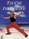 Tai Chi Innerwave with Joey Bond