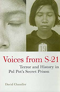 Paperback Voices from S-21: Terror and History in Pol Pot's Secret Prison Book