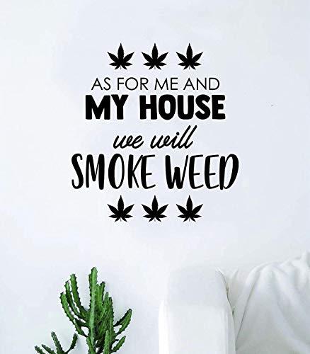 We zullen rook onkruid citaat muur sticker slaapkamer woonkamer Art Vinyl mooie inspirerende motiverende grappige als voor mij mijn huis