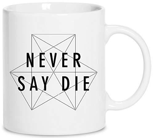 Dubstep Never Say Die Keramik Weiß Tassen Kaffeebecher Cup Mug