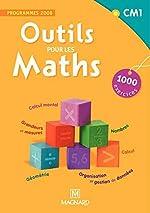 Outils pour les maths CM1 - Programmes 2008 d'Isabelle Petit-Jean