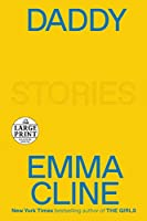 Daddy: Stories (Random House Large Print)