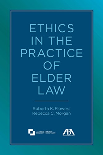 Compare Textbook Prices for Ethics in the Practice of Elder Law Pap/Cdr Edition ISBN 9781614386841 by Flowers , Roberta K.,Morgan, Rebecca C.