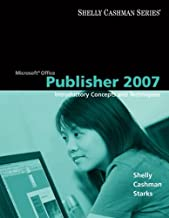 Microsoft Office Publisher 2007: Introductory Concepts and Techniques