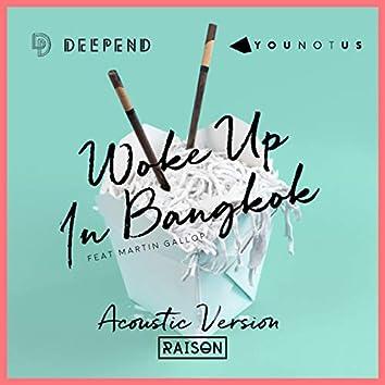 Woke up in Bangkok (Acoustic Version)