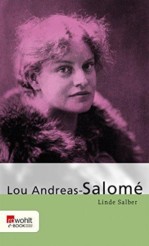 Lou Andreas-Salomé: Mit Selbstzeugnissen und Bilddokumenten