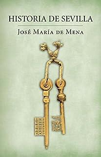 Historia de Sevilla (Obras diversas
