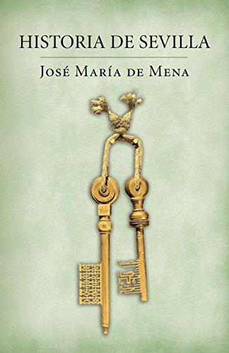 Historia de Sevilla (Obras diversas)