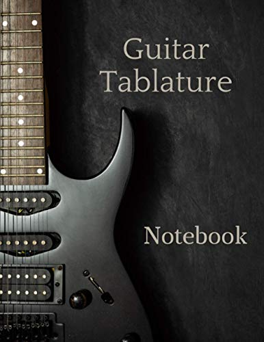 Guitar Tablature Notebook: Blank Music Journal for Guitar Music Notes | 110 Pages | Guitar Chord Diagrams and Tablature Staff Music Paper