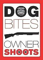 看板、犬の咬傷の所有者は、大砲の所有者を撃ちます826鉄の絵ヴィンテージアルミニウム金属プラーク警告標識ティンアート壁の装飾店舗用庭のパブバーコーヒー